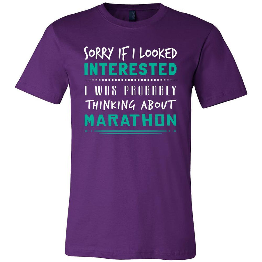 Marathon Shirt - Sorry If I Looked Interested, I think about Marathon - Hobby Gift-T-shirt-Teelime | shirts-hoodies-mugs