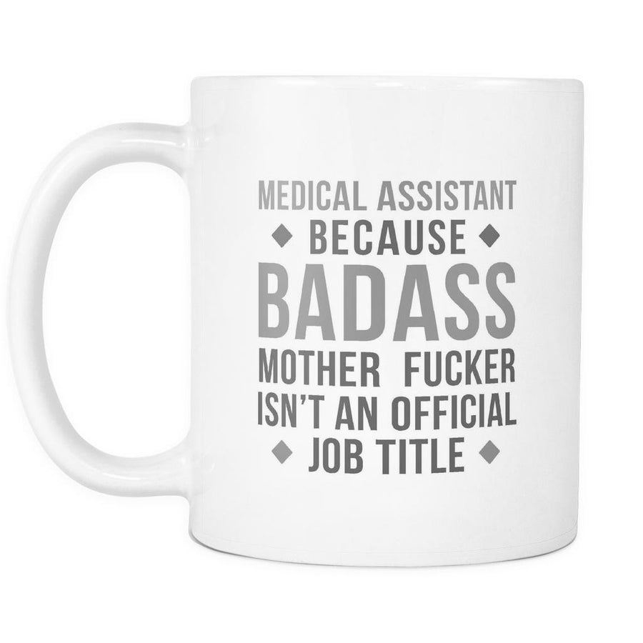 Medical Assistant mug - Badass Medical Assistant-Drinkware-Teelime | shirts-hoodies-mugs