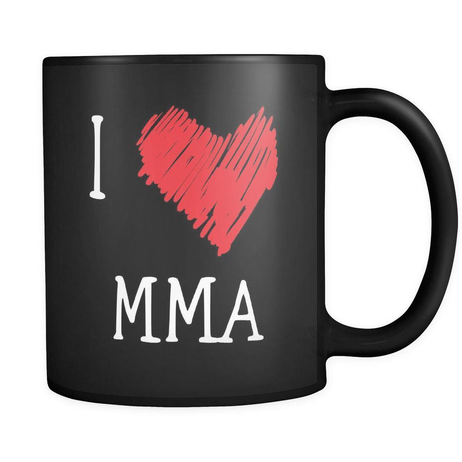 MMA I Love MMA 11oz Black Mug-Drinkware-Teelime | shirts-hoodies-mugs