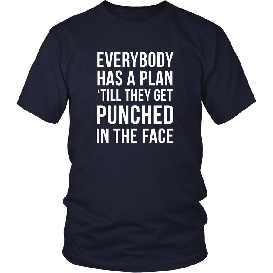 MMA T Shirt - Everybody has a plan 'till they get punched in the face-T-shirt-Teelime | shirts-hoodies-mugs