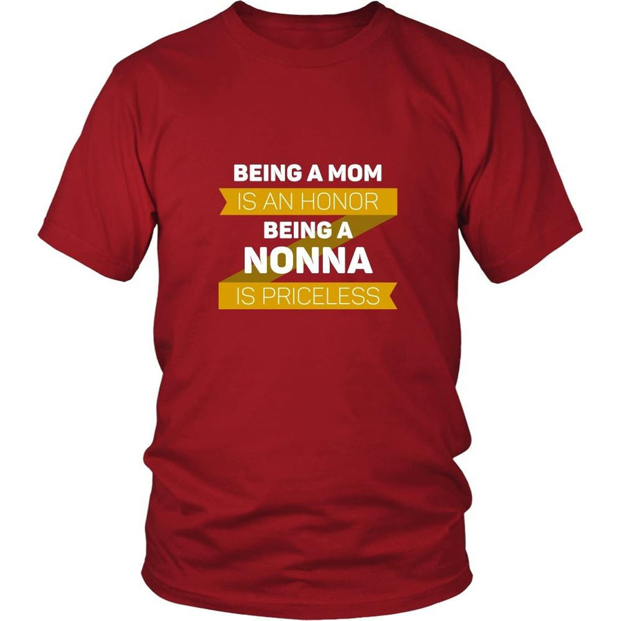 Mother's Day T Shirt - Being a Mom is an honor Being a Nonna is priceless-T-shirt-Teelime | shirts-hoodies-mugs