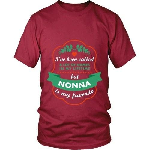 Mother's Day T Shirt - I've been called a lot of names in my lifetime but Nonna is my favorite