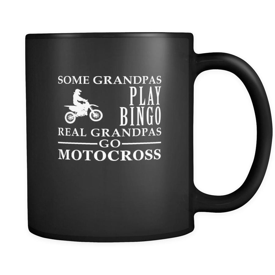 Motocross Some Grandpas play bingo, real Grandpas go Motocross 11oz Black Mug-Drinkware-Teelime | shirts-hoodies-mugs