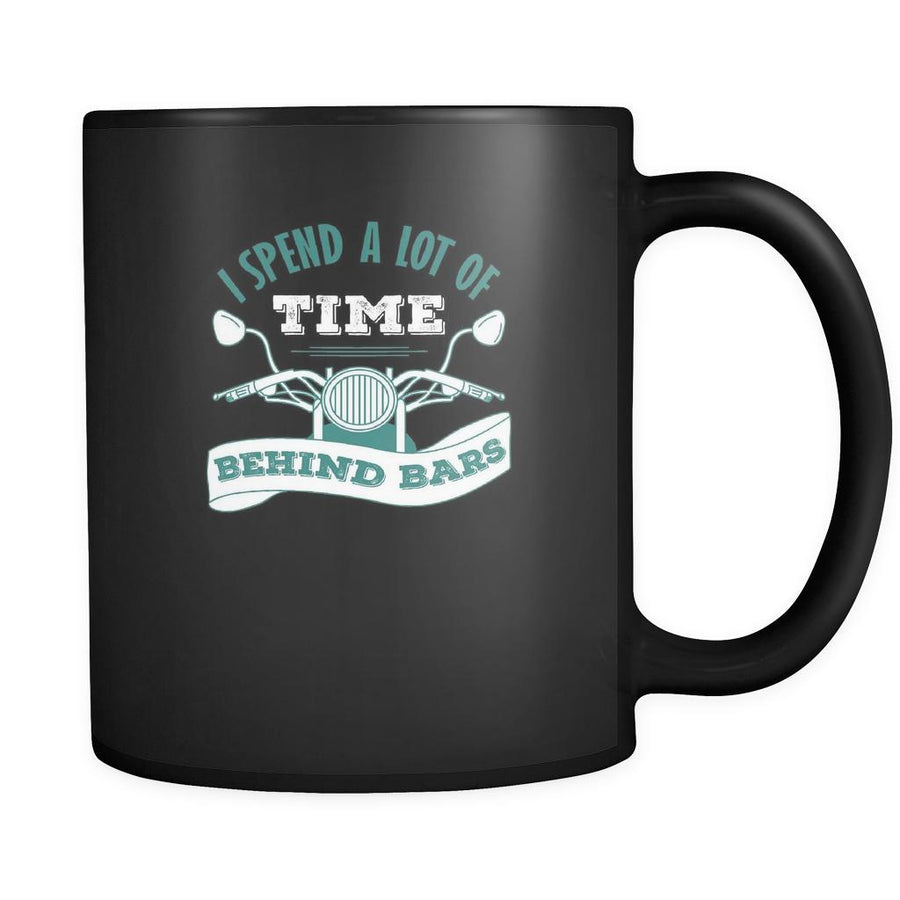 Motorcycle I spend a lot of time behind bars 11oz Black Mug-Drinkware-Teelime | shirts-hoodies-mugs