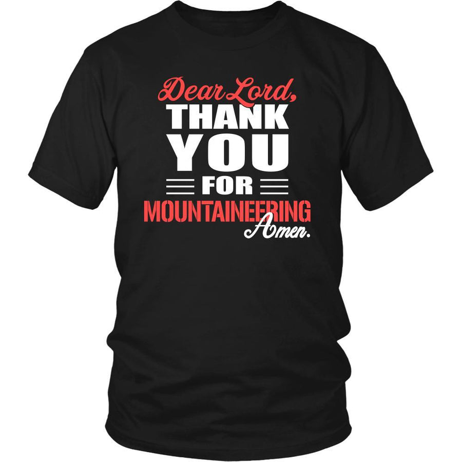 Mountaineering Shirt - Dear Lord, thank you for Mountaineering Amen- Hobby