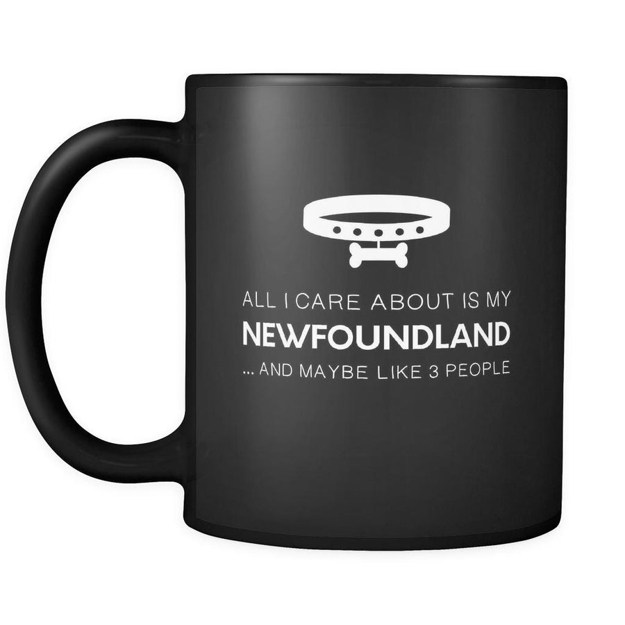Newfoundland All I Care About Is My Newfoundland 11oz Black Mug-Drinkware-Teelime | shirts-hoodies-mugs