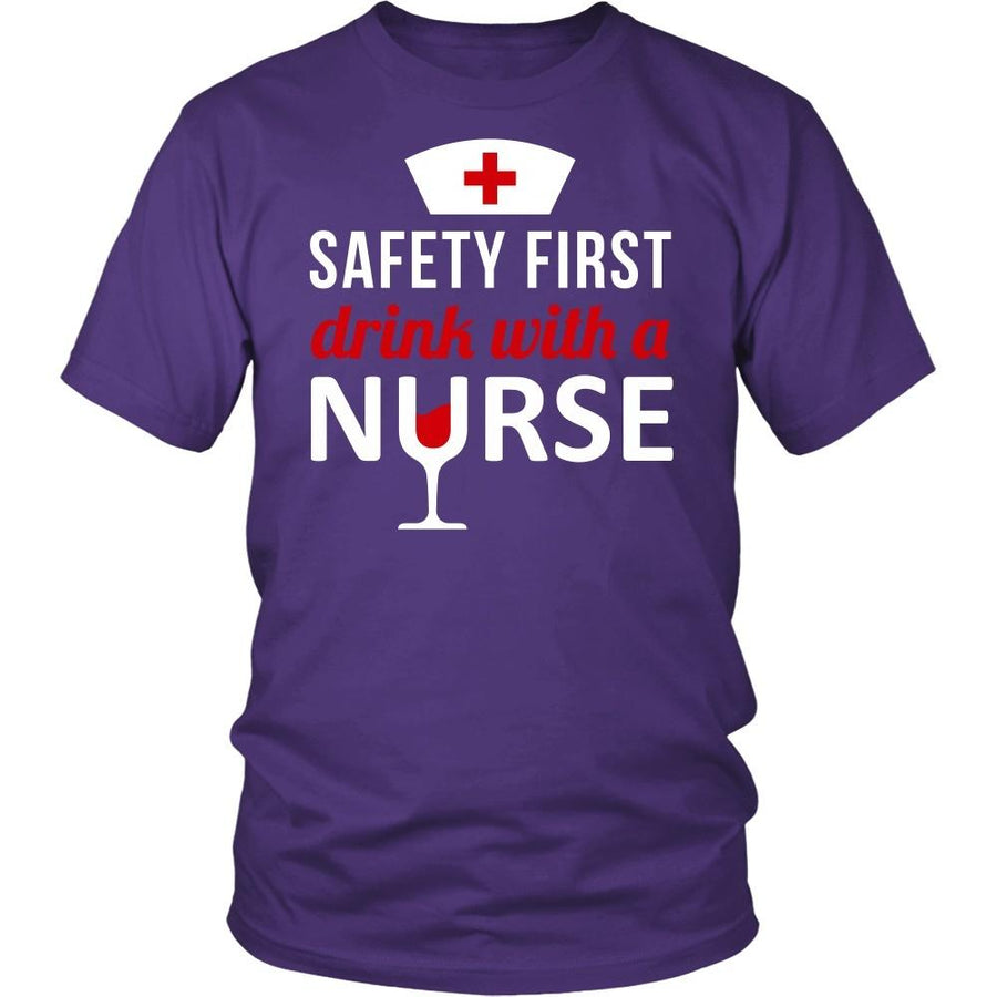 Nurse T Shirt - Safety first Drink with a Nurse