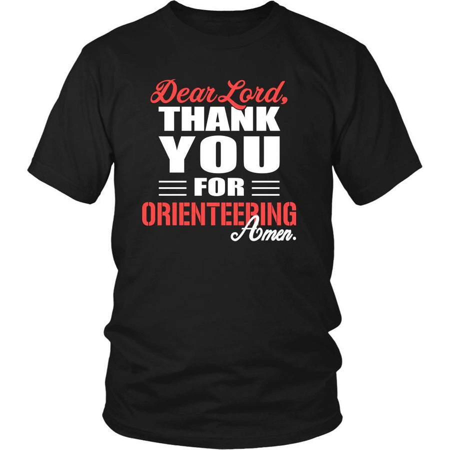 Orienteering Shirt - Dear Lord, thank you for Orienteering Amen- Hobby