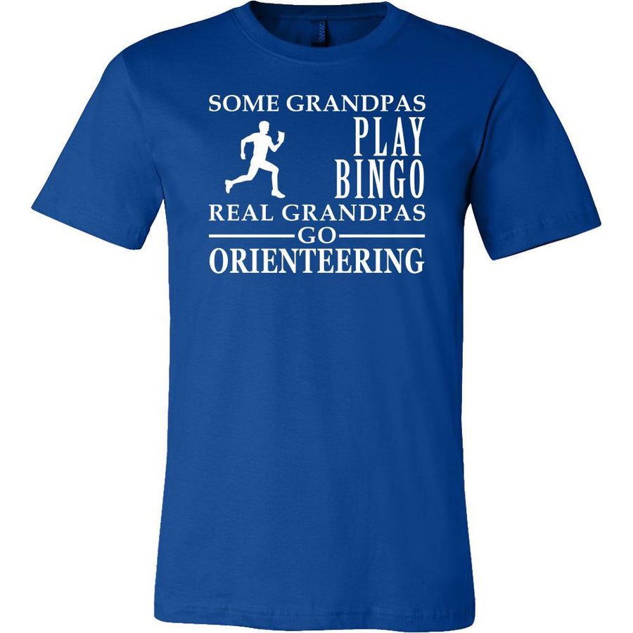 Orienteering Shirt Some Grandpas play bingo, real Grandpas go Orienteering Family Hobby