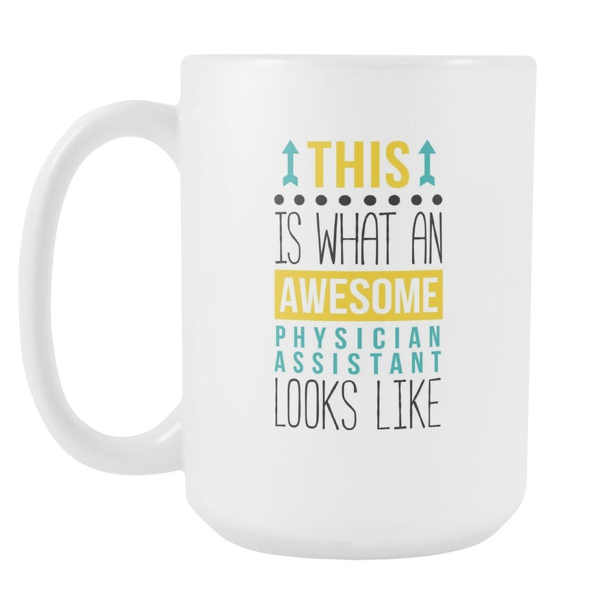 Physician Assistant mug - Awesome Physician-Drinkware-Teelime | shirts-hoodies-mugs