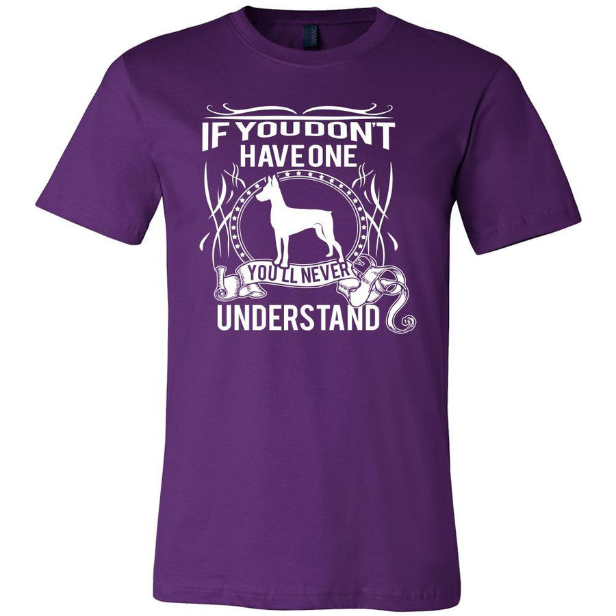 Pinscher Shirt - If you don't have one you'll never understand- Dog Lover Gift-T-shirt-Teelime | shirts-hoodies-mugs
