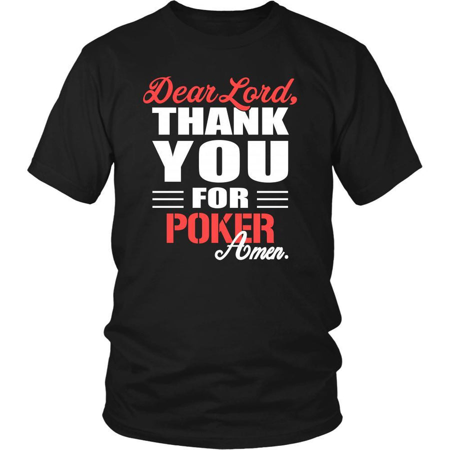 Poker Shirt - Dear Lord, thank you for Poker Amen- Hobby-T-shirt-Teelime | shirts-hoodies-mugs