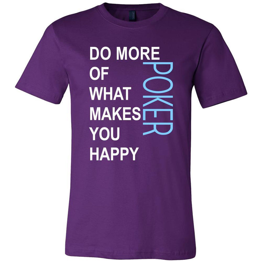Poker Shirt - Do more of what makes you happy Poker- Hobby Gift-T-shirt-Teelime | shirts-hoodies-mugs
