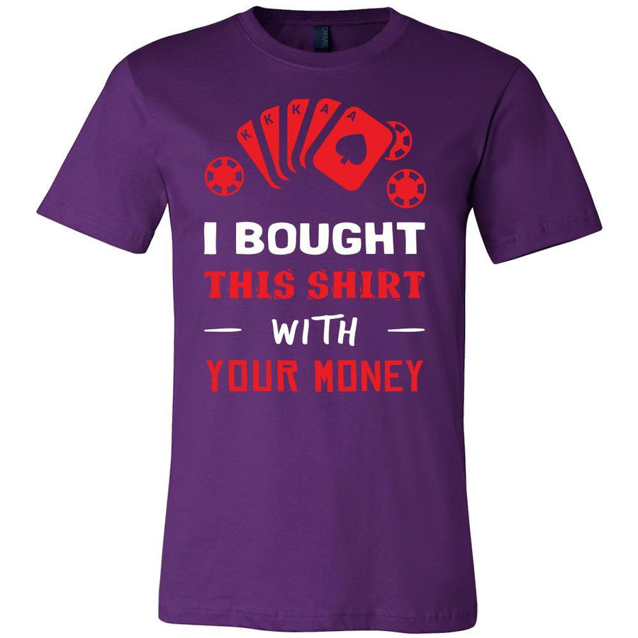 Poker Shirt - With Your Money - Card Game Love Gift-T-shirt-Teelime | shirts-hoodies-mugs