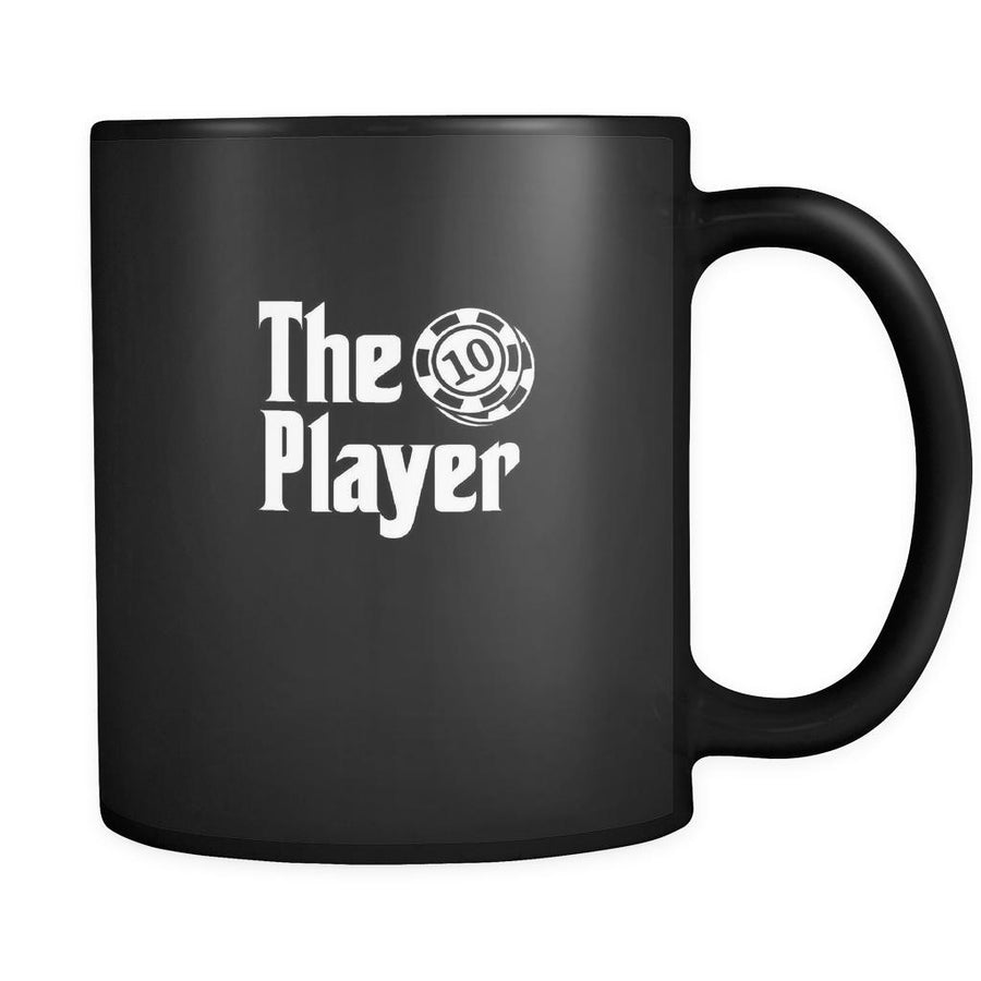 Poker The Player 11oz Black Mug-Drinkware-Teelime | shirts-hoodies-mugs