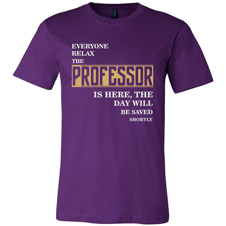 Professor Shirt - Everyone relax the Professor is here, the day will be save shortly - Profession Gift-T-shirt-Teelime | shirts-hoodies-mugs
