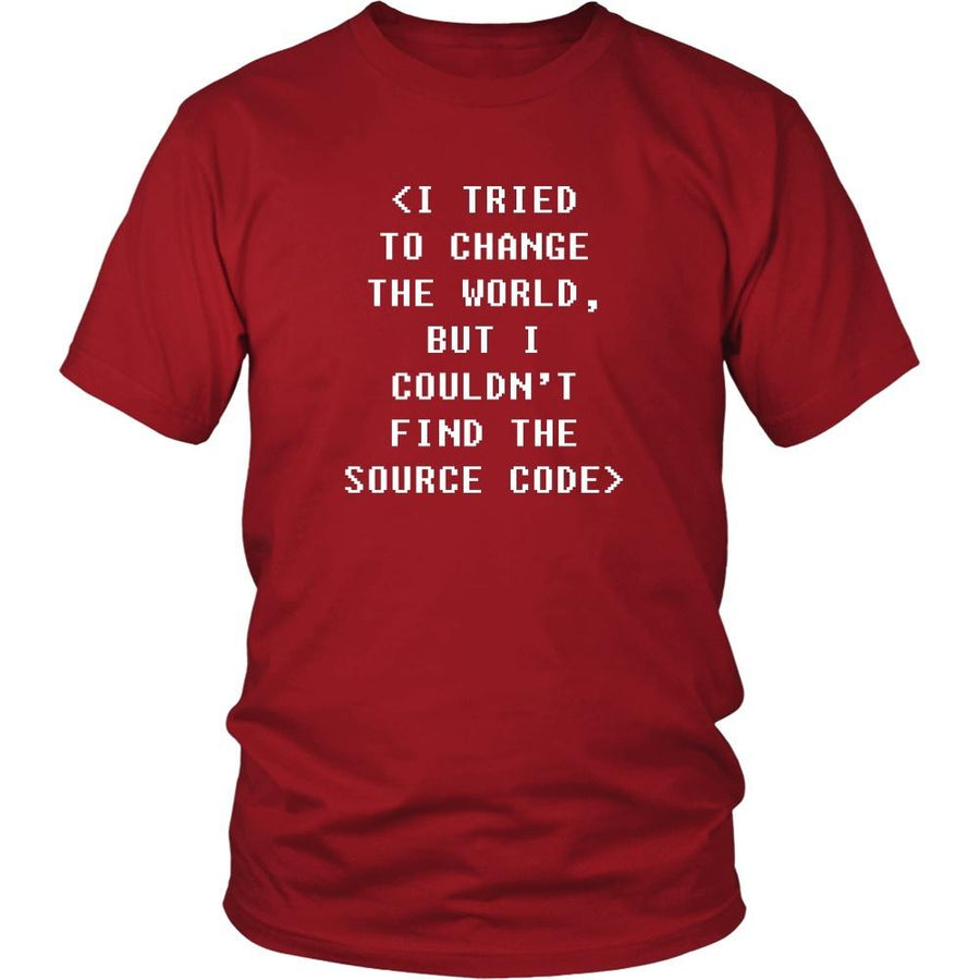 Programmers T Shirt - I tried to change the world, but I couldn't find the source code-T-shirt-Teelime | shirts-hoodies-mugs