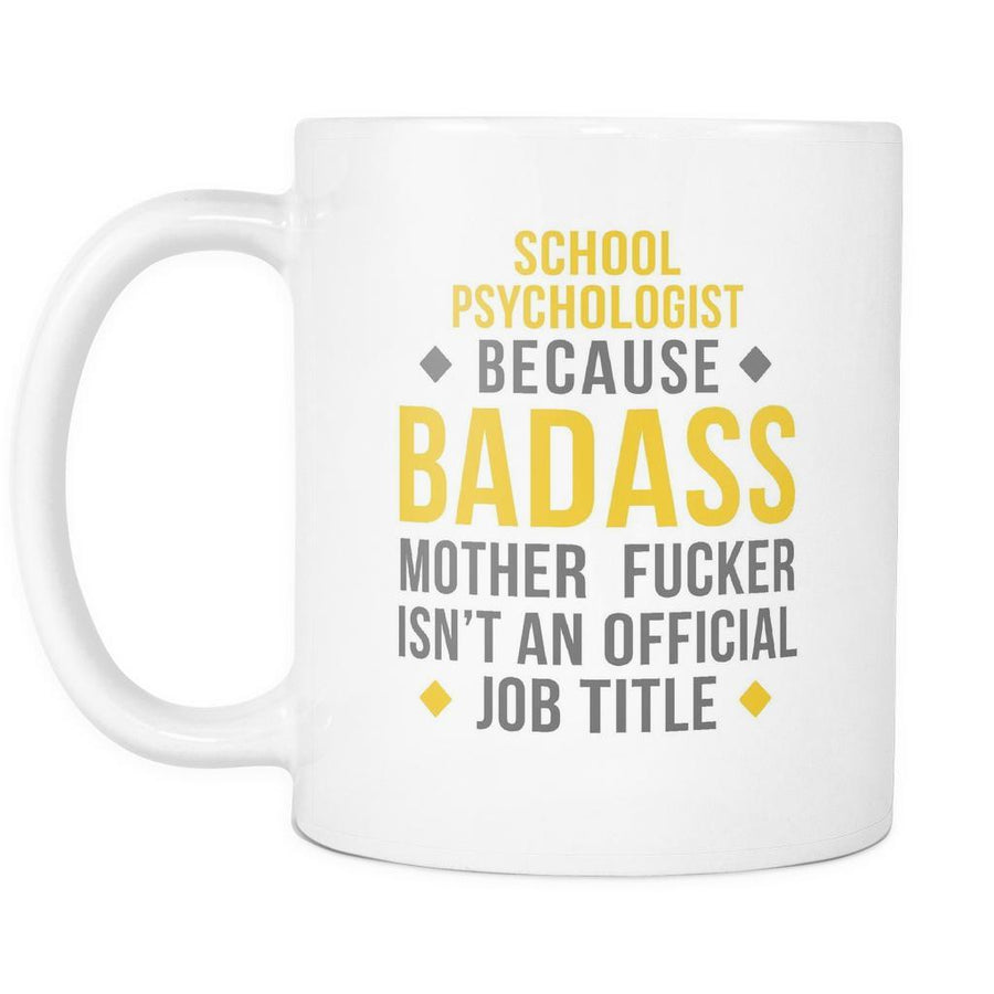 Psychologist Mug - Badass School Psychologist-Drinkware-Teelime | shirts-hoodies-mugs