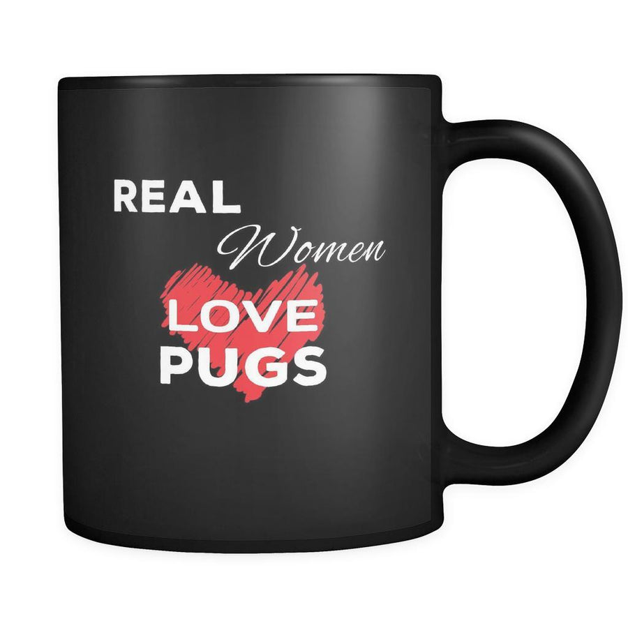 Pug Real Women Love Pugs 11oz Black Mug-Drinkware-Teelime | shirts-hoodies-mugs