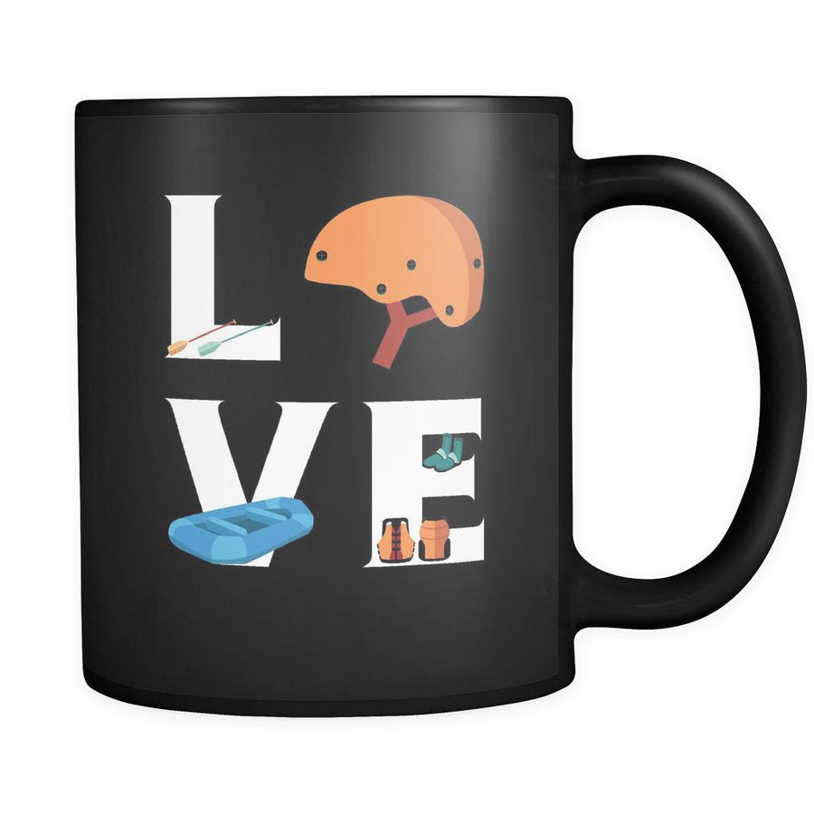 Rafting - LOVE Rafting  - 11oz Black Mug