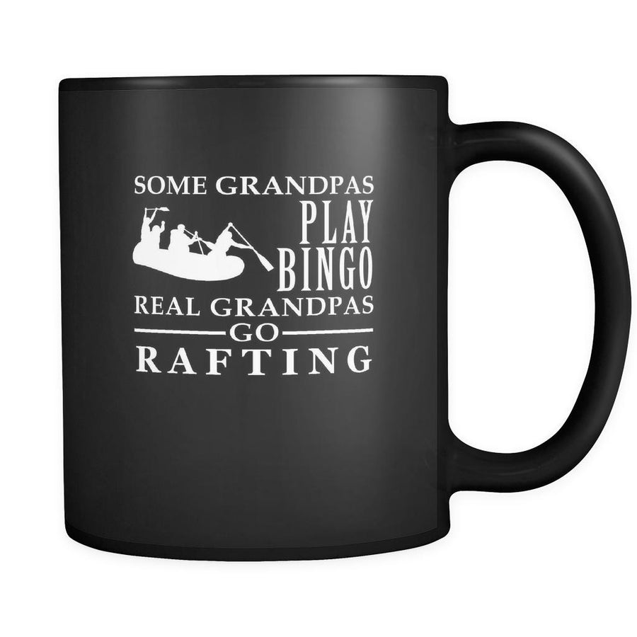 Rafting Some Grandpas play bingo, real Grandpas go Rafting 11oz Black Mug-Drinkware-Teelime | shirts-hoodies-mugs