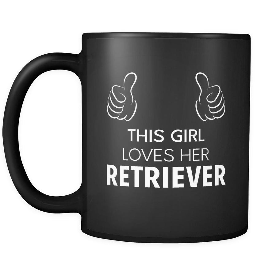 Retriever This Girl Loves Her Retriever 11oz Black Mug