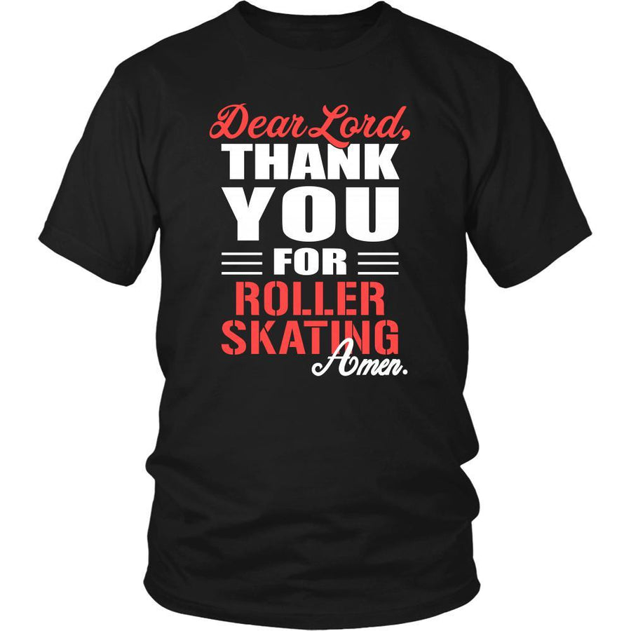 Roller skating Shirt - Dear Lord, thank you for Roller skating Amen- Hobby-T-shirt-Teelime | shirts-hoodies-mugs
