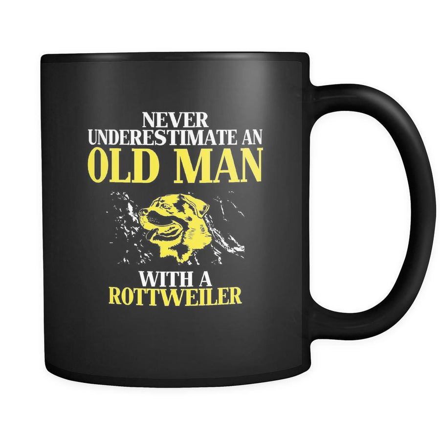 Rottweiler Never underestimate an old man with a Rottweiler 11oz Black Mug