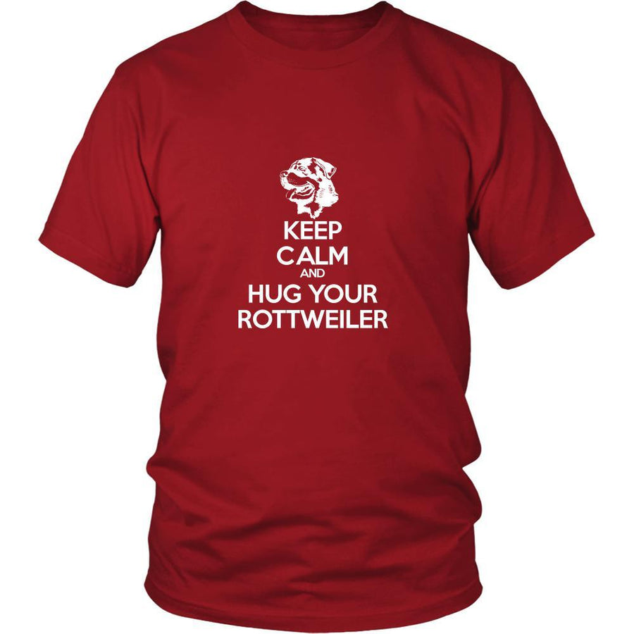 Rottweiler Shirt - Keep Calm and Hug Your Rottweiler- Dog Lover Gift