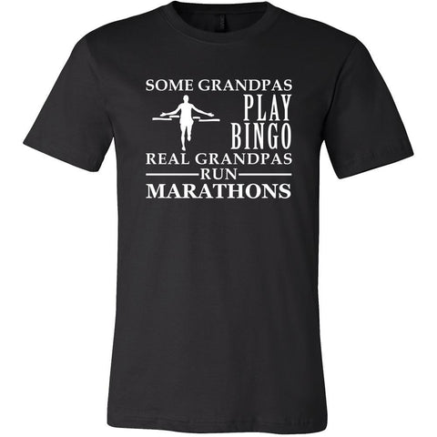 Running Shirt Some Grandpas play bingo, real Grandpas run Marathons Family Hobby-T-shirt-Teelime | shirts-hoodies-mugs