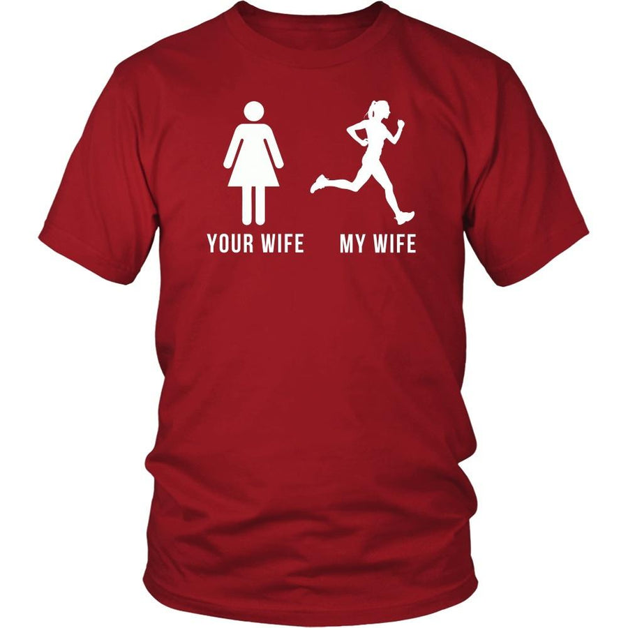 Running T Shirt - Your wife My wife