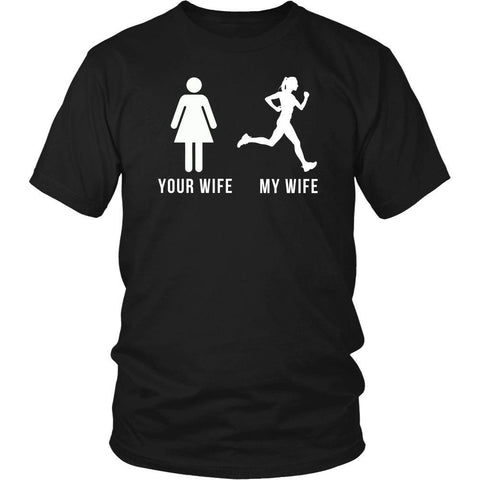 Running T Shirt - Your wife My wife-T-shirt-Teelime | shirts-hoodies-mugs