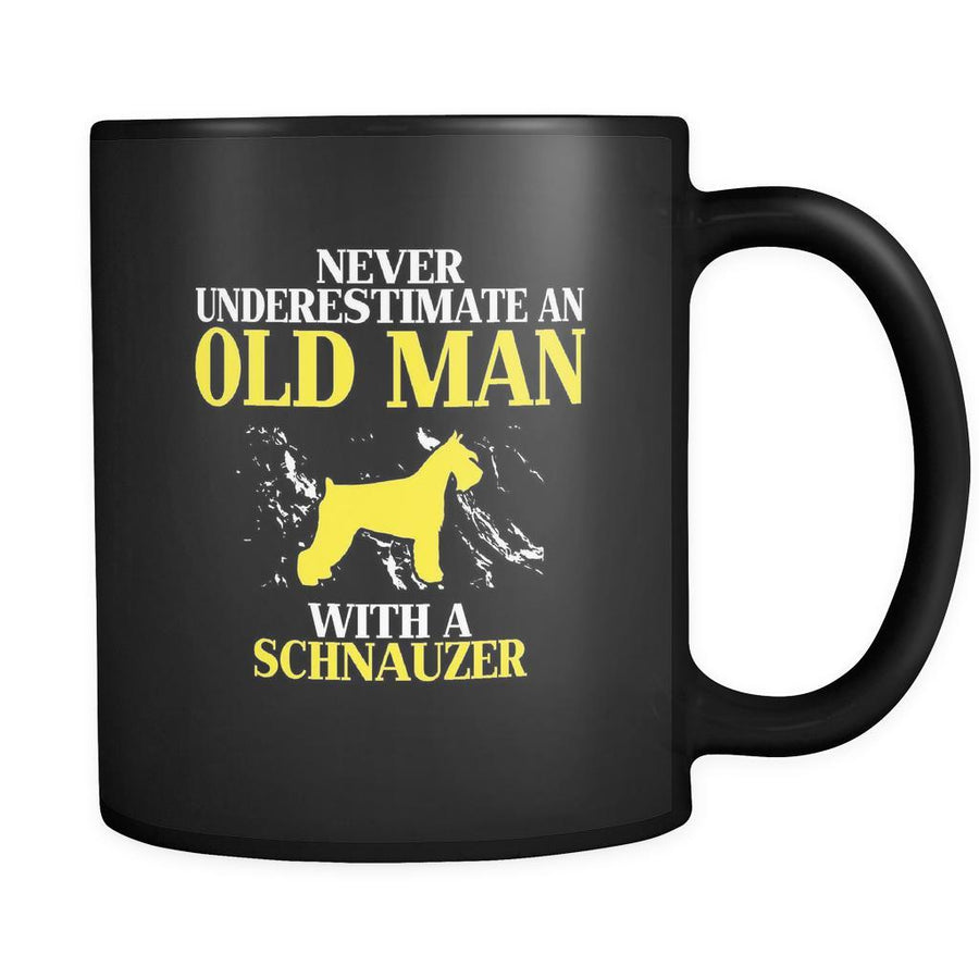 Schnauzer Never underestimate an old man with a Schnauzer 11oz Black Mug-Drinkware-Teelime | shirts-hoodies-mugs