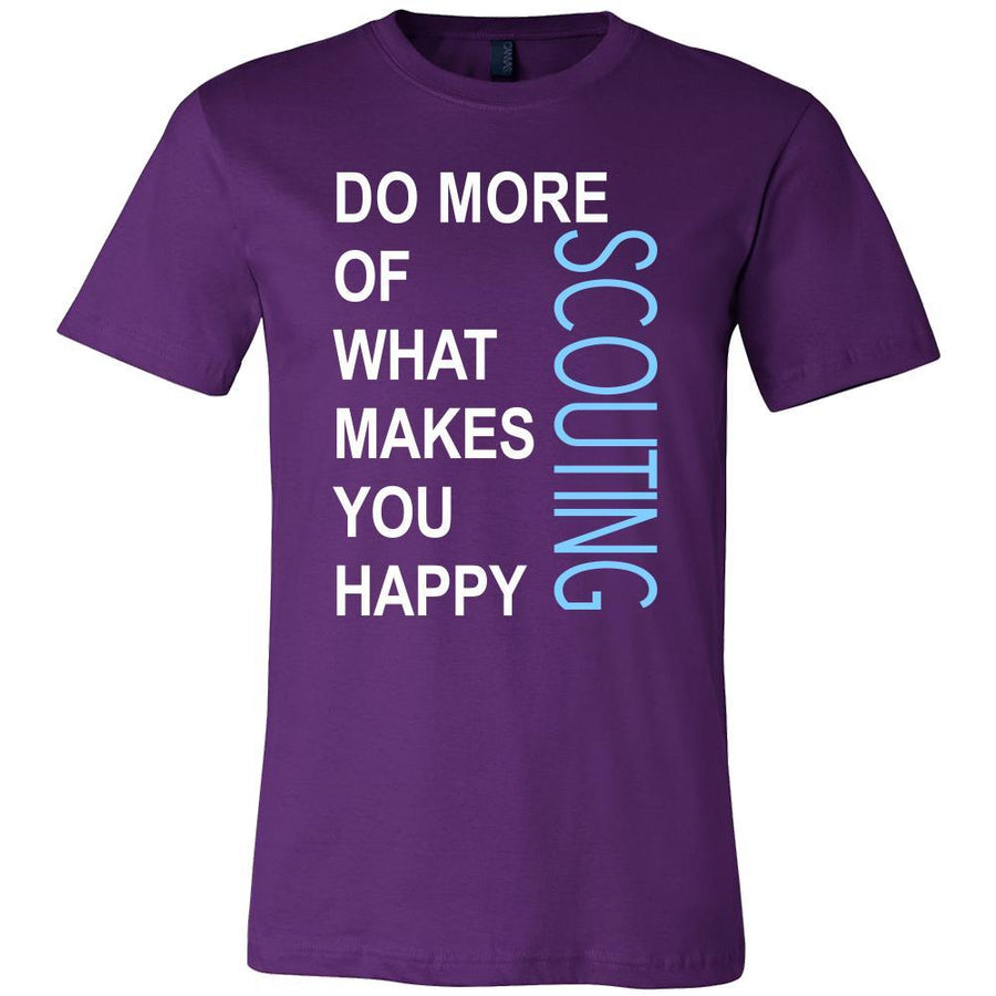 Scouting Shirt - Do more of what makes you happy Scouting- Hobby Gift