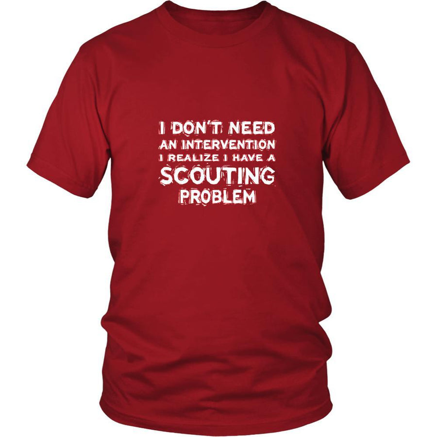 Scouting Shirt - I don't need an intervention I realize I have a Scouting problem- Hobby Gift