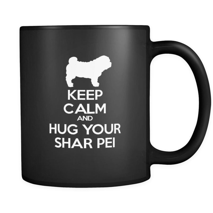 Shar-pei Keep Calm and Hug Your Shar-pei 11oz Black Mug-Drinkware-Teelime | shirts-hoodies-mugs