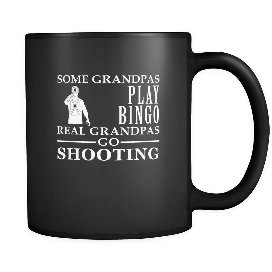 Shooting Some Grandpas play bingo, real Grandpas go Shooting 11oz Black Mug-Drinkware-Teelime | shirts-hoodies-mugs