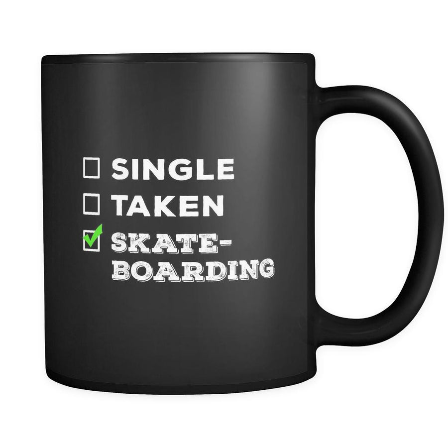 Skateboarding Single, Taken Skateboarding 11oz Black Mug-Drinkware-Teelime | shirts-hoodies-mugs