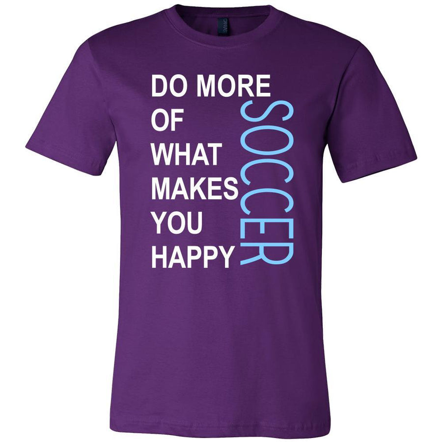 Soccer Shirt - Do more of what makes you happy Soccer- Sport Gift-T-shirt-Teelime | shirts-hoodies-mugs