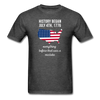 History Began July 4th, 1776 Everything Before That Was a Mistake Unisex T-Shirt-Men's T-Shirt-Teelime | shirts-hoodies-mugs