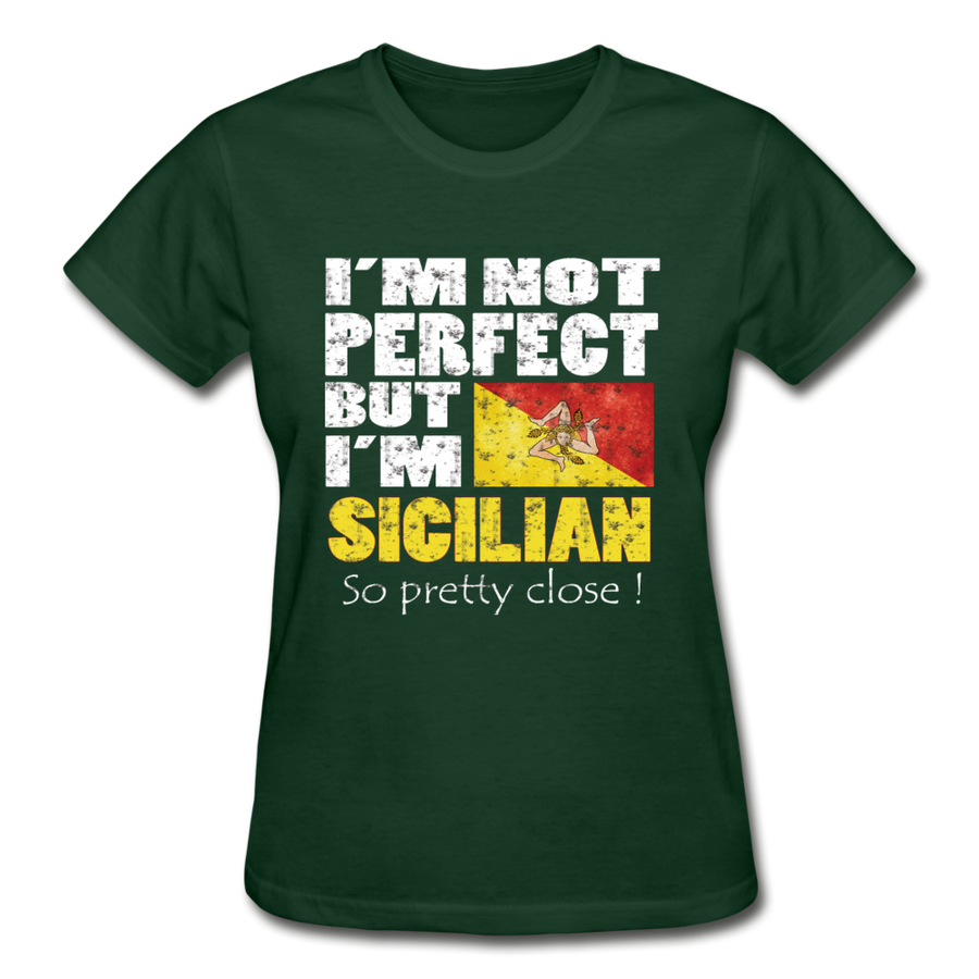 I'm not perfect but I'm Sicilian. So pretty close Gildan Ultra Cotton Ladies T-Shirt