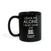 Leave Me Alove I'm Only Talking To My Dog today Full color Mug-Full Color Mug | BestSub B11Q-Teelime | shirts-hoodies-mugs