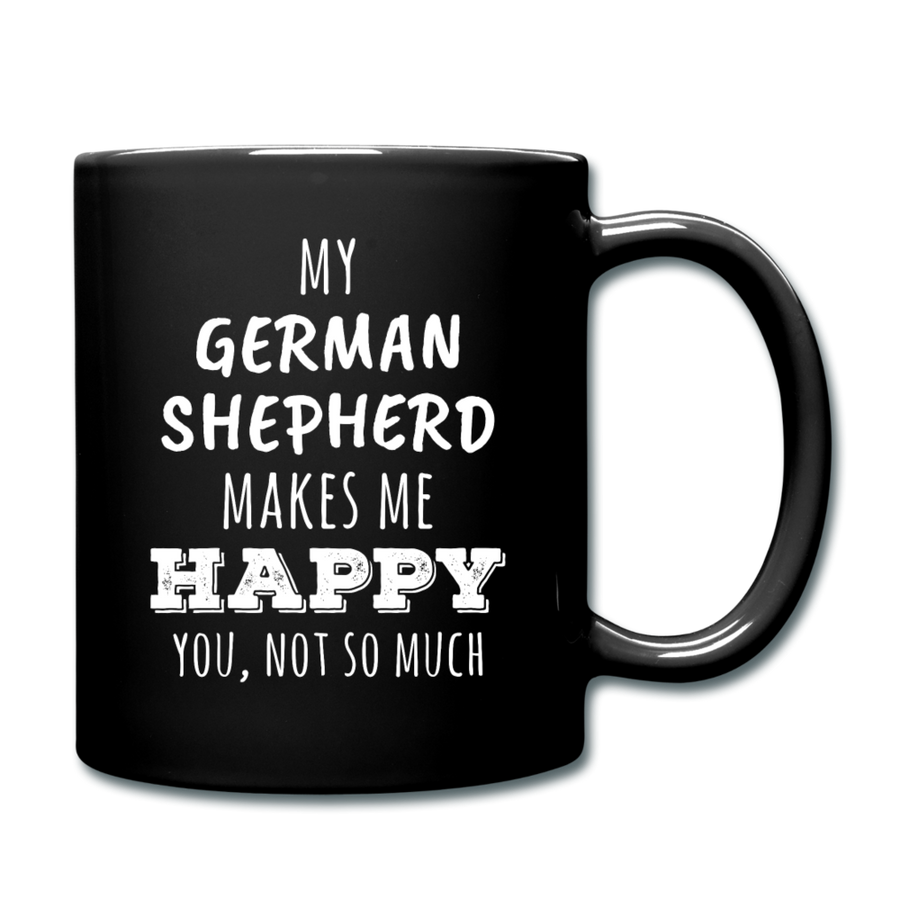 My German Shepherd Makes Me Happy, You Not So Much Full color Mug-Full Color Mug | BestSub B11Q-Teelime | shirts-hoodies-mugs