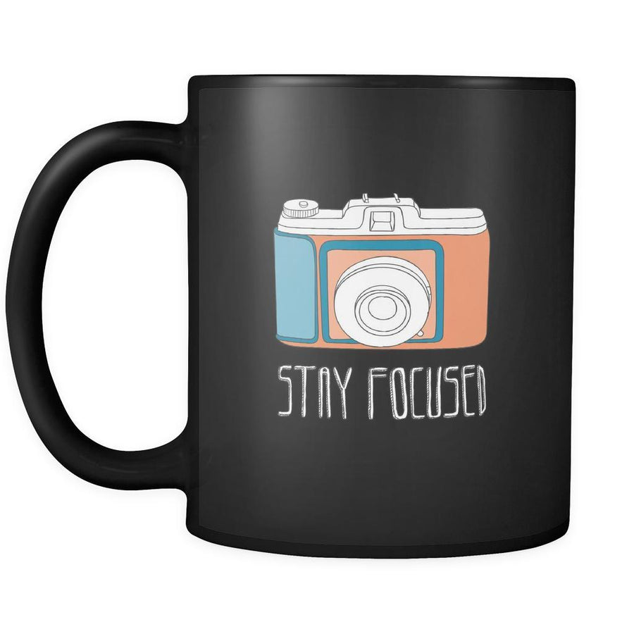 Stay focused mug - photographer gift, photography mug (11oz) Black-Drinkware-Teelime | shirts-hoodies-mugs