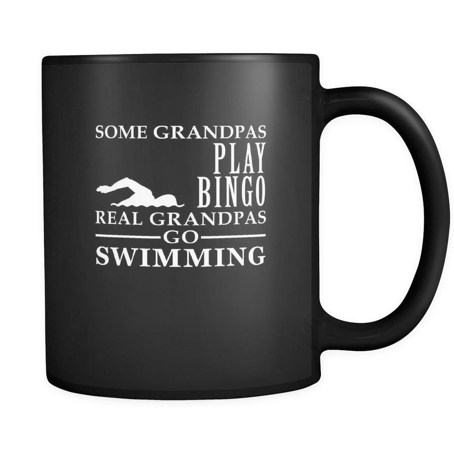 Swimming Some Grandpas play bingo, real Grandpas go Swimming 11oz Black Mug-Drinkware-Teelime | shirts-hoodies-mugs