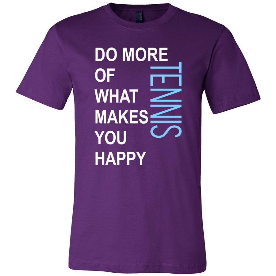 Tennis Shirt - Do more of what makes you happy Tennis- Sport Gift-T-shirt-Teelime | shirts-hoodies-mugs