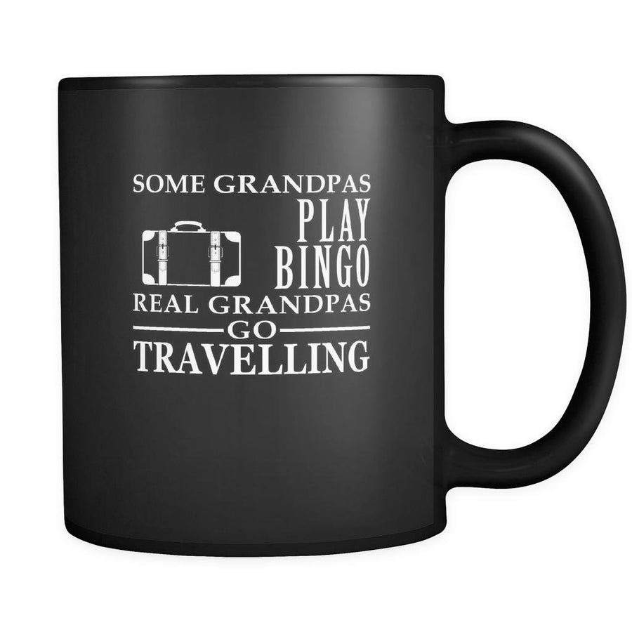Travelling Some Grandpas play bingo, real Grandpas go Travelling 11oz Black Mug-Drinkware-Teelime | shirts-hoodies-mugs
