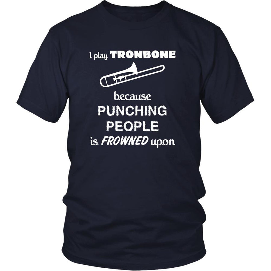 Trombone - I play Trombone because punching people is frowned upon - Music Instrument Shirt-T-shirt-Teelime | shirts-hoodies-mugs