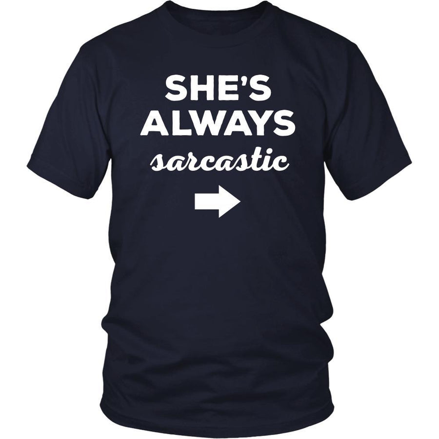 Valentine's Day T Shirt - She's always sarcastic-T-shirt-Teelime | shirts-hoodies-mugs