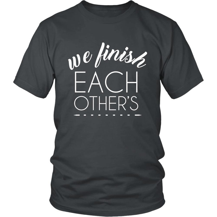 Valentine's Day T Shirt - We finish each other's-T-shirt-Teelime | shirts-hoodies-mugs